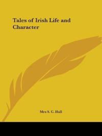 Tales of Irish Life and Character 1913