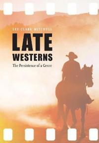Late Westerns