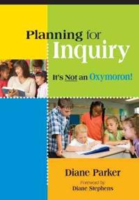 Planning for Inquiry