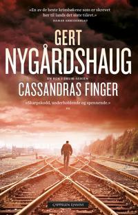 Cassandras finger - Gert Nygårdshaug | Inprintwriters.org