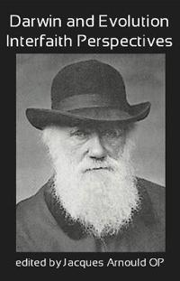 Darwin and Evolution: Interfaith Perspectives