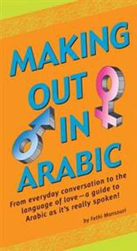 Making Out in Arabic