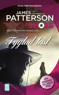 Bookshots: Tyglad lust