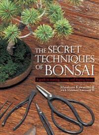 Secret Techniques Of Bonsai