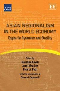 Asian Regionalism in the World Economy