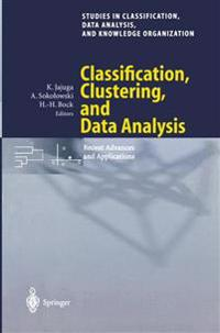Classification, Clustering, and Data Analysis