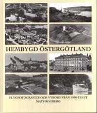 Hembygd Östergötland : flygfotografier och vykort från 1930-talet