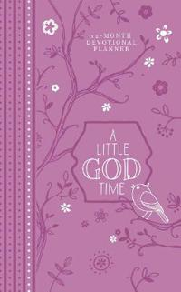 A Little God Time 2019 Devotional Planner