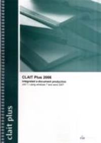 Clait plus 2006 unit 1 integrated e-document production using windows 7 and