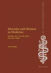 Diversity And Division in Medicine