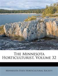 The Minnesota Horticulturist, Volume 32