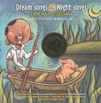 Dream Songs Night Songs: From Mali to Louisiana [With CDROM]