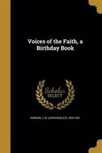 VOICES OF THE FAITH A BIRTHDAY