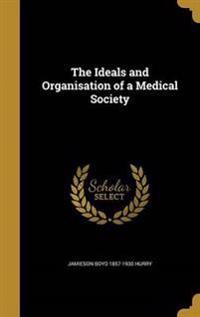 IDEALS & ORGANISATION OF A MED