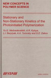 Stationary And Non-Stationary Kinetics Of The Photoinitiated Polymerization