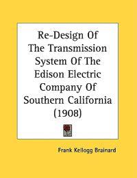 Re-design of the Transmission System of the Edison Electric Company of Southern California