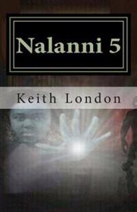 Nalanni 5: Earth Fate Rests with Her!