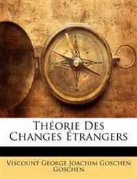 Théorie Des Changes Étrangers