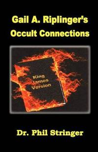 Gail A. Riplinger's Occult Connections