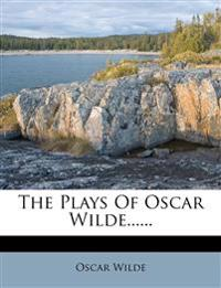 The Plays Of Oscar Wilde......