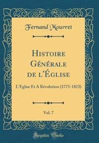 Histoire Generale de l'Eglise, Vol. 7