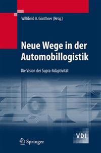 Neue Wege in Der Automobillogistik: Die Vision Der Supra-Adaptivität