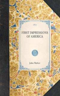 First Impressions of America
