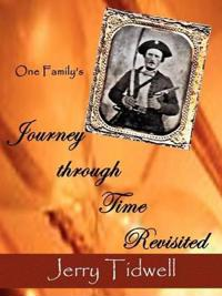 One Family's Journey Through Time Revisited