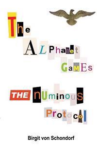 The Alphabet Games the Numinous Protocol
