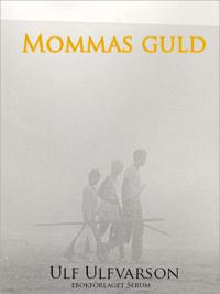 Mommas guld