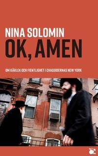 ok, amen: om kärlek och fientlighet i chassidernas New York : dokumentär