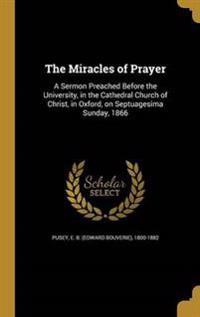 MIRACLES OF PRAYER