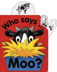 Who Says Moo?