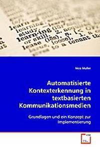 Automatisierte Kontexterkennung in textbasiertenKommunikationsmedien