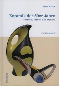 Keramik der 50er Jahre / Ceramics of the 50s in Germany