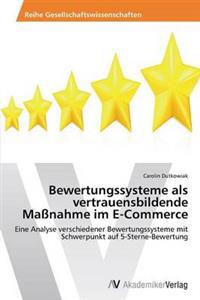 Bewertungssysteme ALS Vertrauensbildende Massnahme Im E-Commerce