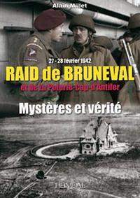Raid De Bruneval Et De La Poterie - Cap D'antifer