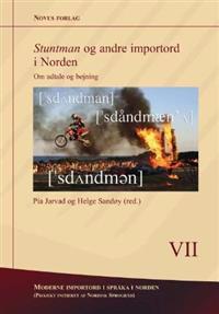 Stuntman og andre importord i Norden