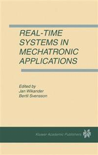 Real-time Systems in Mechatronic Applications