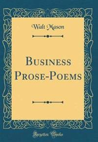 Business Prose-Poems (Classic Reprint)