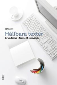 Hållbara texter : grunderna i formellt skrivande