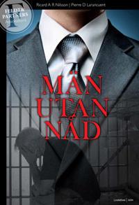 Män utan nåd : i rättvisans tjänst - fall 1