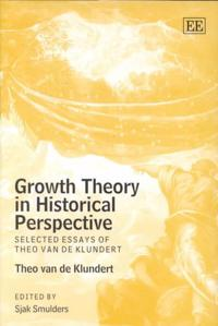 Growth Theory in Historical Perspective