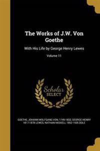 WORKS OF JW VON GOETHE