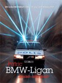 Bmw-ligan : smash and grab