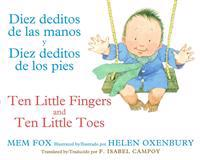 Diez Deditos de Las Manos y Diez Deditos de Los Pies / Ten Little Fingers and Ten Little Toes Bilingual Board Book