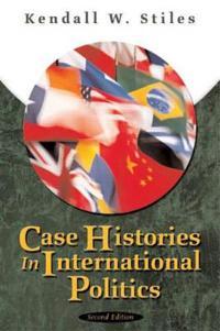 Case Histories in International Politics