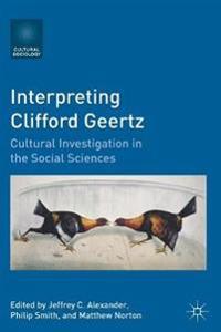 Interpreting Clifford Geertz