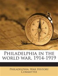 Philadelphia in the world war, 1914-1919