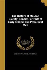 HIST OF MCLEAN COUNTY ILLINOIS